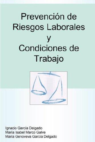 Prevencin de Riesgos Laborales y Condiciones de Trabajo 9781847999542