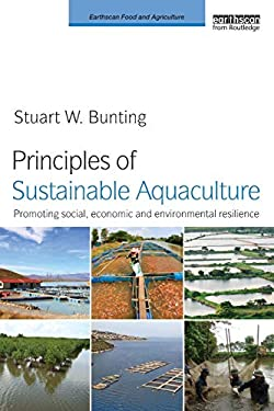 Principles of Sustainable Aquaculture: Promoting Social, Economic and Environmental Resilience 9781849710770