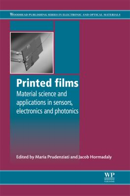 Printed Films: Materials Science and Applications in Sensors, Electronics and Photonics 9781845699888