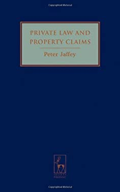 Private Law and Property Claims 9781841136332