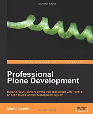 Professional Plone Development 9781847191984