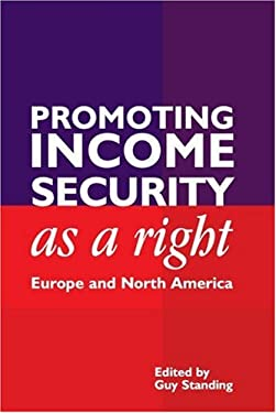 Promoting Income Security as a Right: Europe and North America 9781843311744