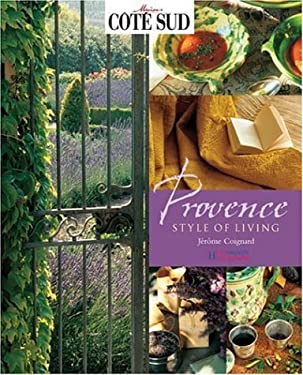Provence: Style of Living 9781844300075
