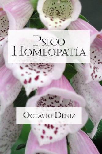 Psico-Homeopata. Remedios Para La Mente y El Corazn