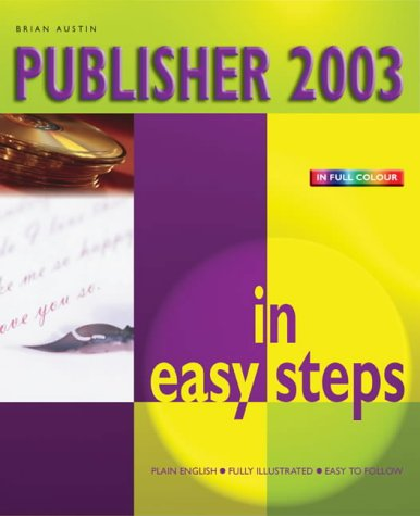 Publisher 2003 in Easy Steps 9781840782776