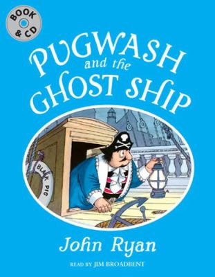 Pugwash and the Ghost Ship 9781845079215