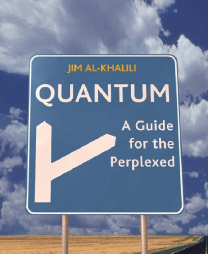Quantum: A Guide for the Perplexed 9781841882383