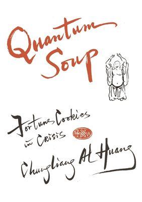 Quantum Soup: Fortune Cookies in Crisis