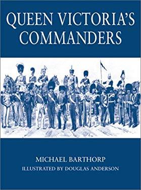 Queen Victoria's Commanders 9781841762746