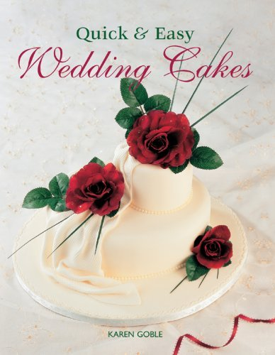 Quick & Easy Wedding Cakes 9781847734242
