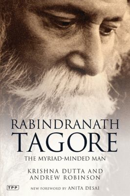 Rabindranath Tagore: The Myriad-Minded Man 9781845118044
