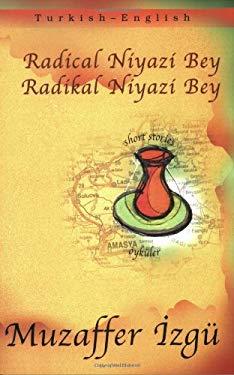 Radical Niyazi Bey/Radikal Niyazi Bey 9781840592993