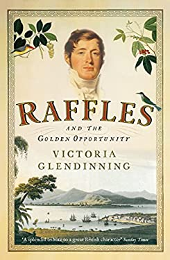 Raffles : The Man in his Moment