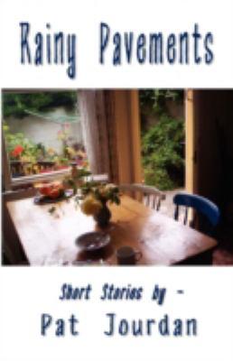 Rainy Pavements (Short Stories)