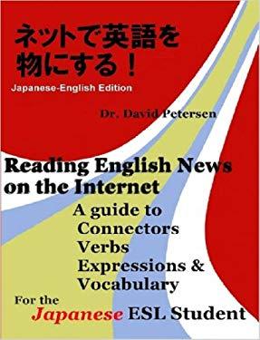 Reading English News on the Internet (Bilingual Japanese-English Edition) 9781847539717