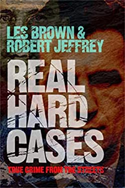 Real Hard Cases: Unsolved Crimes Reinvestigated 9781845021221