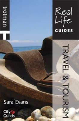 Real Life Guide: Travel & Tourism 9781844551712