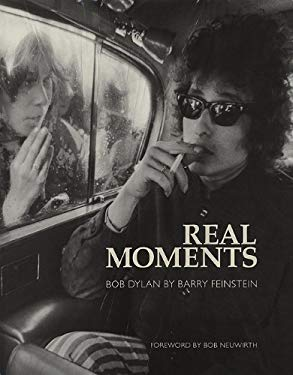Real Moments: Bob Dylan 9781847721051