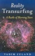 Reality Transurfing: A Rustling of the Morning Stars, Level 2 9781846941313