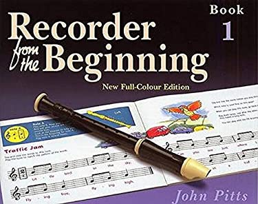 Recorder from the Beginning: Book 1 9781844495245