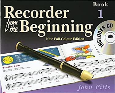 Recorder from the Beginning - Book 1: Full Color Edition 9781844495184
