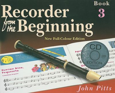 Recorder from the Beginning, Book 3 [With CD (Audio)] 9781844495207