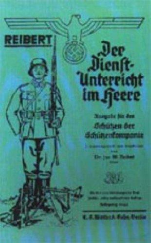 Reibert. Der Dienstunterricht Im Heere (Army Service Training) 9781847342003