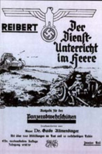 Reiuber T. Der Dienstunterricht Im Heere - Ausgabe Fr Panzerabwehrschtzen