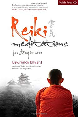 Reiki Meditations for Beginners [With CD] 9781846940989