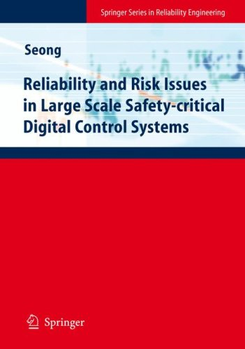 Reliability and Risk Issues in Large Scale Safety-Critical Digital Control Systems 9781848003835
