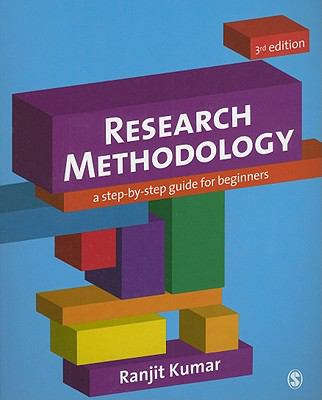 Research Methodology: A Step-By-Step Guide for Beginners 9781849203012