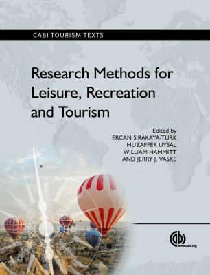 Research Methods for Leisure, Recreation and Tourism 9781845938918