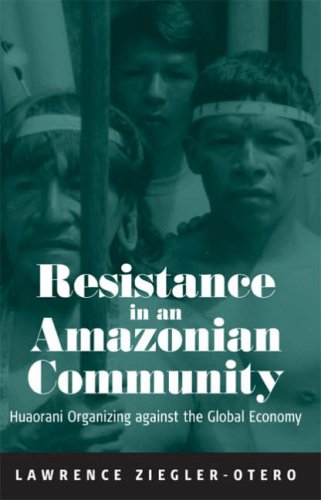 Resistance in an Amazonian Community 9781845453060