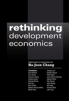 Rethinking Development Economics 9781843311102
