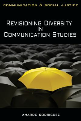 Revisioning Diversity in Communication Studies 9781848761773