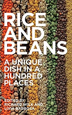 Rice and Beans: A Unique Dish in a Hundred Places 9781847889034