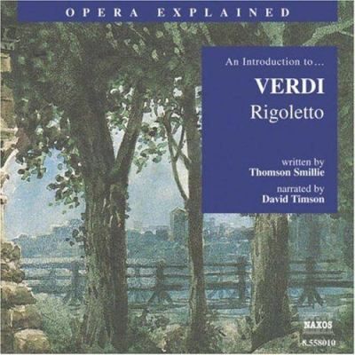Rigoletto: An Introduction to Verdi's Opera 9781843790389
