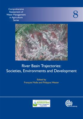 River Basin Trajectories: Societies, Environments and Development 9781845935382