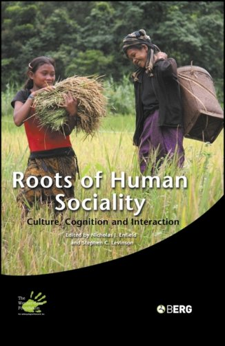 Roots of Human Sociality: Culture, Cognition and Interaction 9781845203948