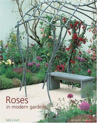 Roses in Modern Gardens 9781840008920