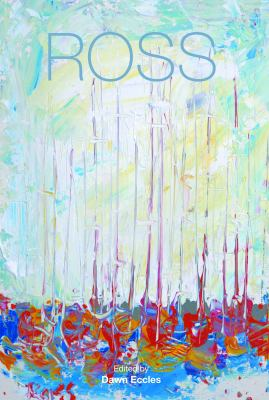 Ross: A Journey into Art 9781848760318