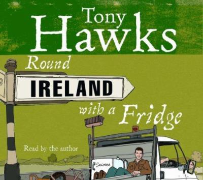 Round Ireland with a Fridge 9781846570940