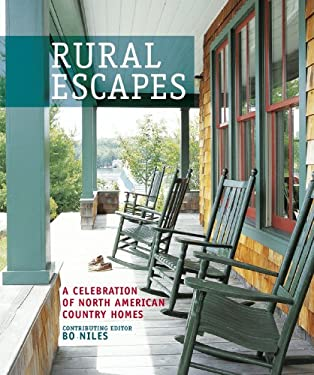 Rural Escapes: A Celebration of North American Country Homes 9781845978907