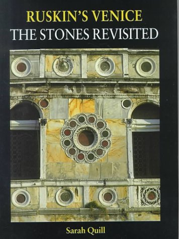 Ruskin's Venice: The Stones Revisited 9781840146974