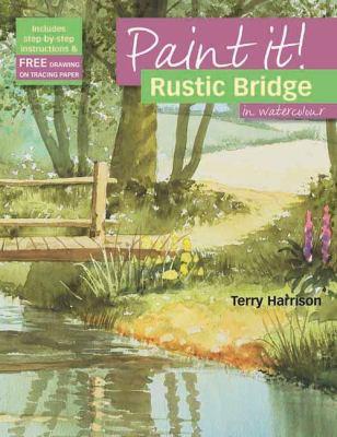 Rustic Bridge in Watercolour 9781844485024