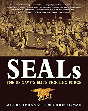 SEALs: The US Navy's Elite Fighting Force 9781846032264