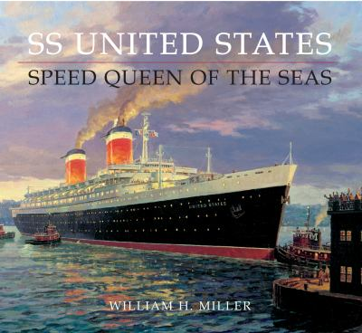 SS United States: Speed Queen of the Seas 9781848683655