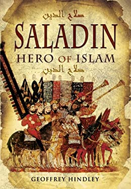 Saladin: Hero of Islam 9781848842038