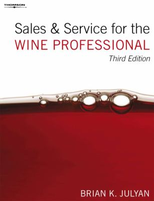 Sales and Service for the Wine Professional 9781844807895