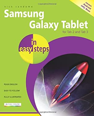 Samsung Galaxy Tablet in Easy Steps: for Tab 2 and Tab 3 Covers Android Jelly Bean 9781840785999